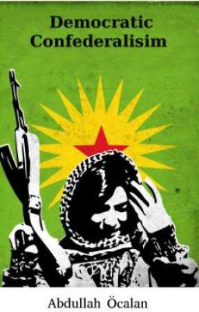 Konfederalisme Demokratis - Abdullah Ocalan by GeraniumNegra