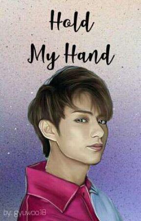 HOLD MY HAND || WEN JUNHUI by gyuwoo18