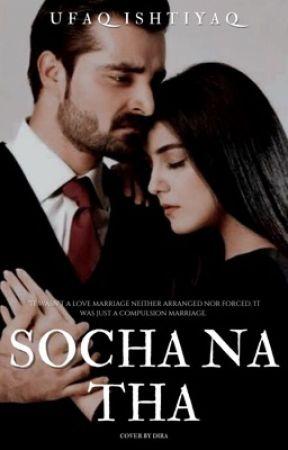 Socha Na Tha | ✓ by Ufaq_I