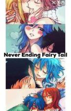 Never Ending Fairy Tail  by SkylarMinthe
