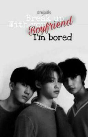 Break up with your Boyfriend, I'm bored. || Changhyunlix by straybubbs