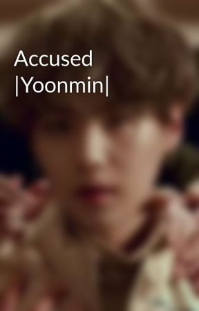 Accused |Yoonmin| by ethereal_yoongi_