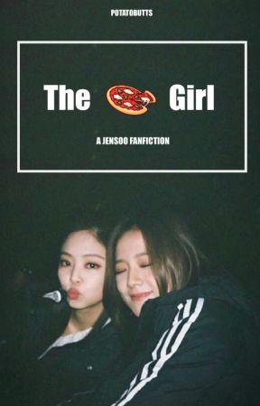 The Pizza Girl | Jensoo  by Potatobuttss