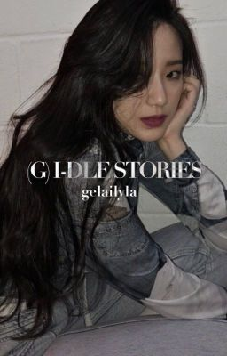 (g)i-dle stories