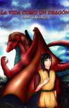 La vida Como un Dragón cover
