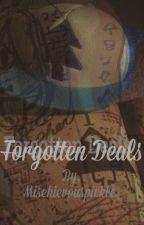 Forgotten Deals || Billdip  by mischievouspickle