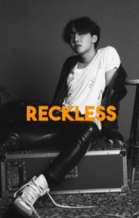 Reckless || طائش .  cover