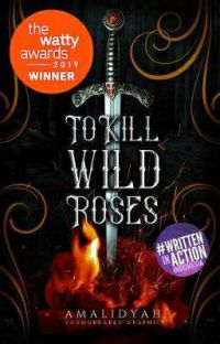 To Kill Wild Roses cover