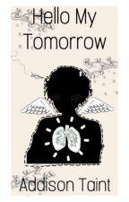 Hello My Tomorrow  by kounkatsu