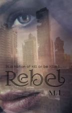 REBEL by Melody-Blackwell