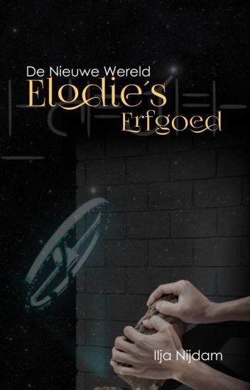 De Nieuwe Wereld deel 7: Elodie's Erfgoed