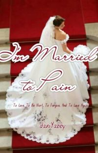 I'm Married To Pain cover