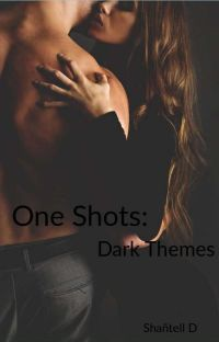One shots: Dark Themes. cover
