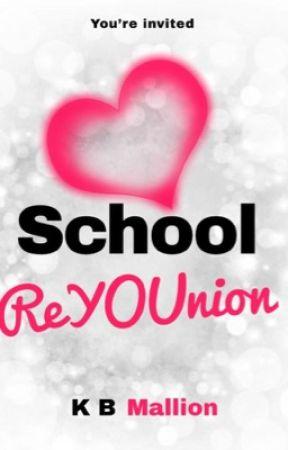 School ReYOUnion  by KBMallion