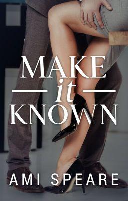 Make It Known