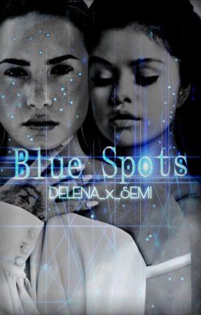 Blue Spots (Delena/Semi Fantasy/Fanficion) by Delena_x_Semi