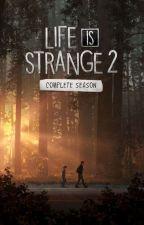 Life is Strange 2 (Sean Diaz x Female!Reader) by LayceJ25