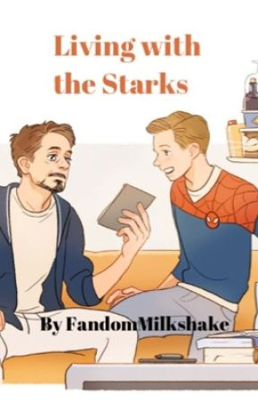Living With the Starks (IronDad Oneshot Book) by FandomMilkshake