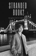 Stranded Book 2  by gummychaeng