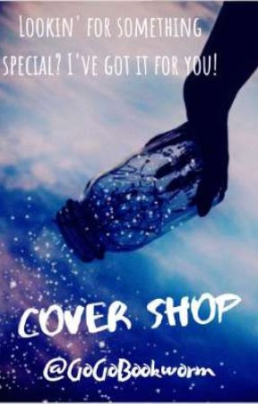 ~Cover Shop~ by GoGoBookworm