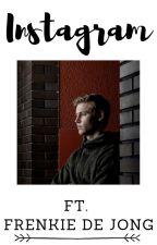 Instagram ft. Frenkie de Jong by covaciseries