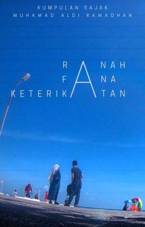 Ranah Fana Keterikatan by mhmdaldirmdhn