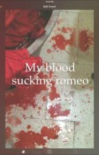 My blood sucking romeo by Babrie_queen14