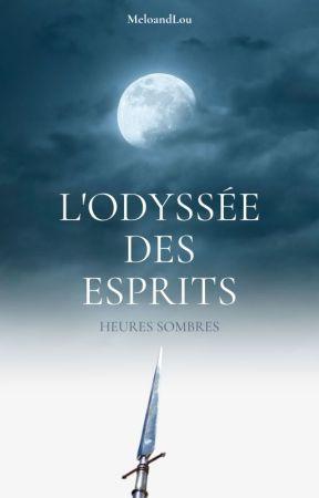 L'odyssée des Esprits by MeloandLou
