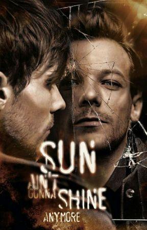 Sun Ain't Gonna Shine Anymore by sizarta