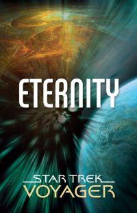 Star Trek Voyager: Eternity cover