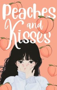 Peaches and Kisses cover