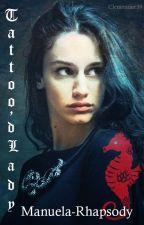 Tattoo'd Lady (A Brian May Fanfiction) -English- by Manuela-Rhapsody