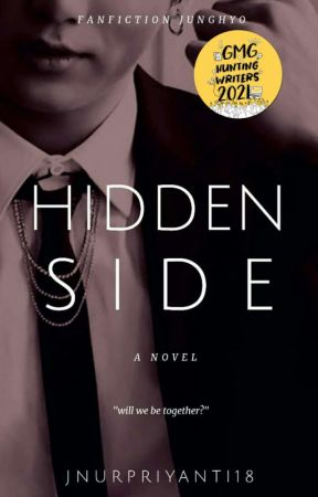 HIDDEN SIDE [Completed] by Jnurpriyanti18