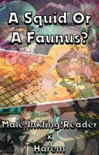A Squid or A Faunus? : Inkling!male!reader x Harem by MissLoserLover