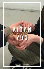 Aidan & You // Aidan Gallagher by MarieLeWrites