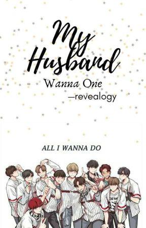 My Husband (Wanna One)✔ by revealogy