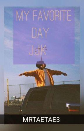 My favorite day > J.J.K by MRTAETAE3