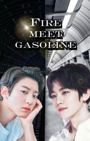 Fire meet gasoline. Chanbaek by acosadoraliteraria