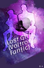 Lost Girl (Voltron Fanfic) by Watergirlz02