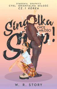 Singielka Stop! Chcę Miłości.  cover