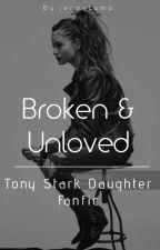 Broken & Unloved - Tony Stark Daughter by tonyscupcake