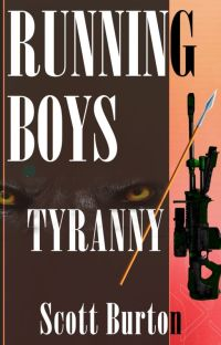 Running Boys Book Two: Tyranny cover
