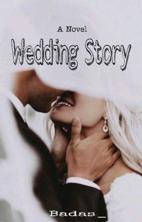 Wedding Story [ C O M P L E T ] by Badas_