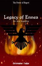 Legacy of Ennea by AlduirMaxwell