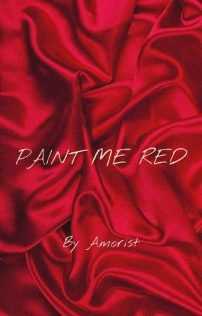 Paint Me Red by Wanderingmeraculum