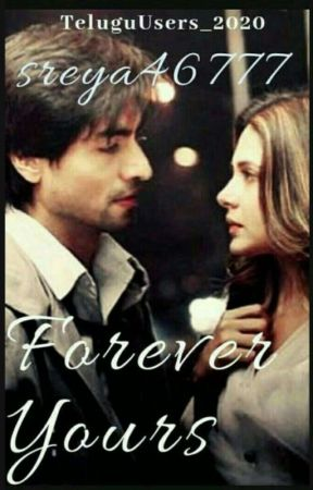 FOREVER YOURS ( The Forever Series Book 1)  by sreya46777