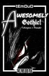 AWESOMELY Gothic cover