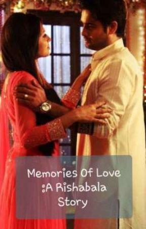 Memories Of Love (Completed) by DimpleCheeek