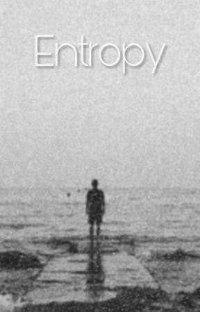 Entropy [Discontinued] by DonutMaelstrom