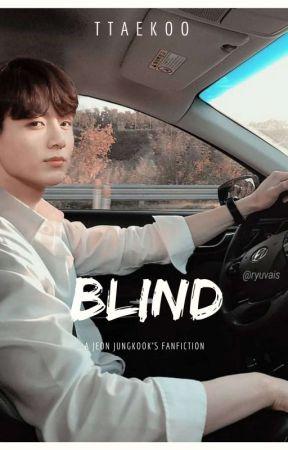 [OG] Blind • jjk by ttaekoo